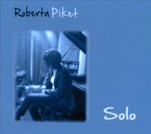 ROBERTA PIKET Solo