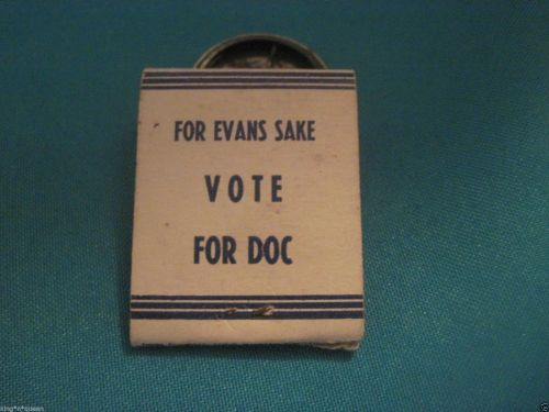 DOC EVANS FOR PRESIDENT rear