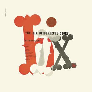 the-bix-beiderbecke-story