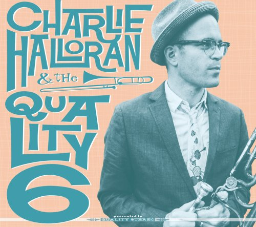 CHARLIE HALLORAN QUALITY SIX