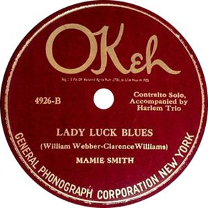 MAMIE SMITH LADY LUCK BLUES
