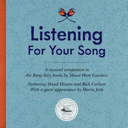 Listening for your song
